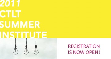 Registration Now Open for the CTLT Summer Institute