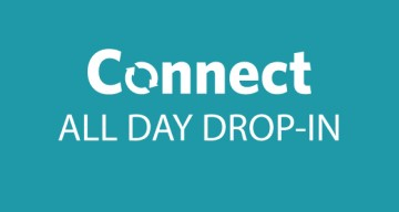 Connect All Day Drop-In – January 21