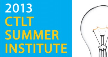 Join us for the CTLT Summer Institute!