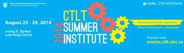 2014 CTLT Summer Institute: 25-29 August