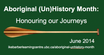 Aboriginal (Un)History Month: Honouring Our Journeys