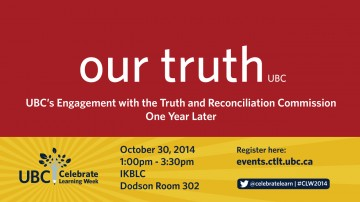 Our Truth: UBC's Engagement with the TRC One Year Later