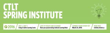 2016 CTLT Spring Institute