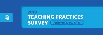 2018 Teaching Practices Survey now open
