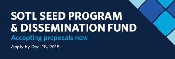 2018 SoTL Seed & Dissemination Fund Call for Proposals