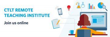 CTLT Remote Teaching Institute